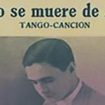 """Como se muere de amor"", tapa de la partitura musical del tango."