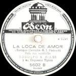 """""""Loca de amor"""", disco vinilo del vals, Tango Argentino, música."""