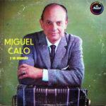 Miguel Caló, tapa del disco vinilo.