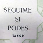 """""""Seguime si podés"""", tapa de la partitura musical del tango."""