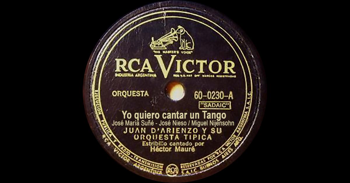 """""""Yo quiero cantar un Tango"""", disco vinilo del tango."""