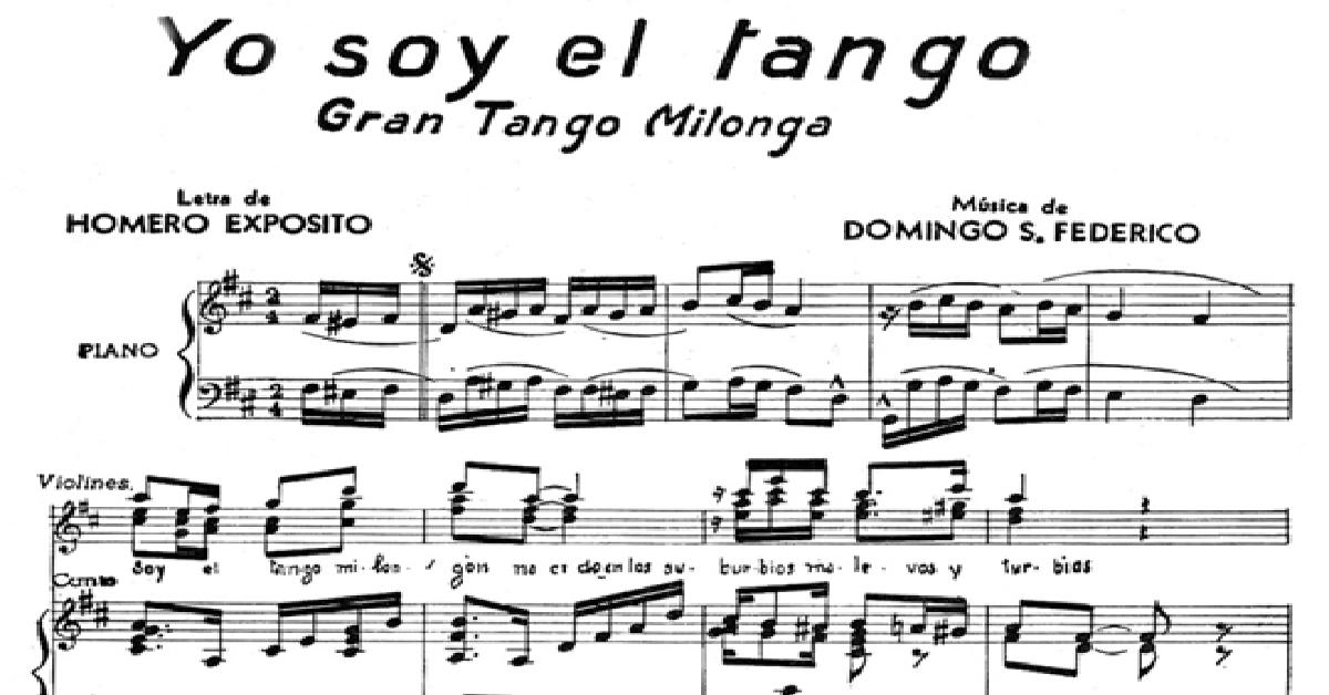 """""""Yo soy el Tango"""", partitura musical del tango."""